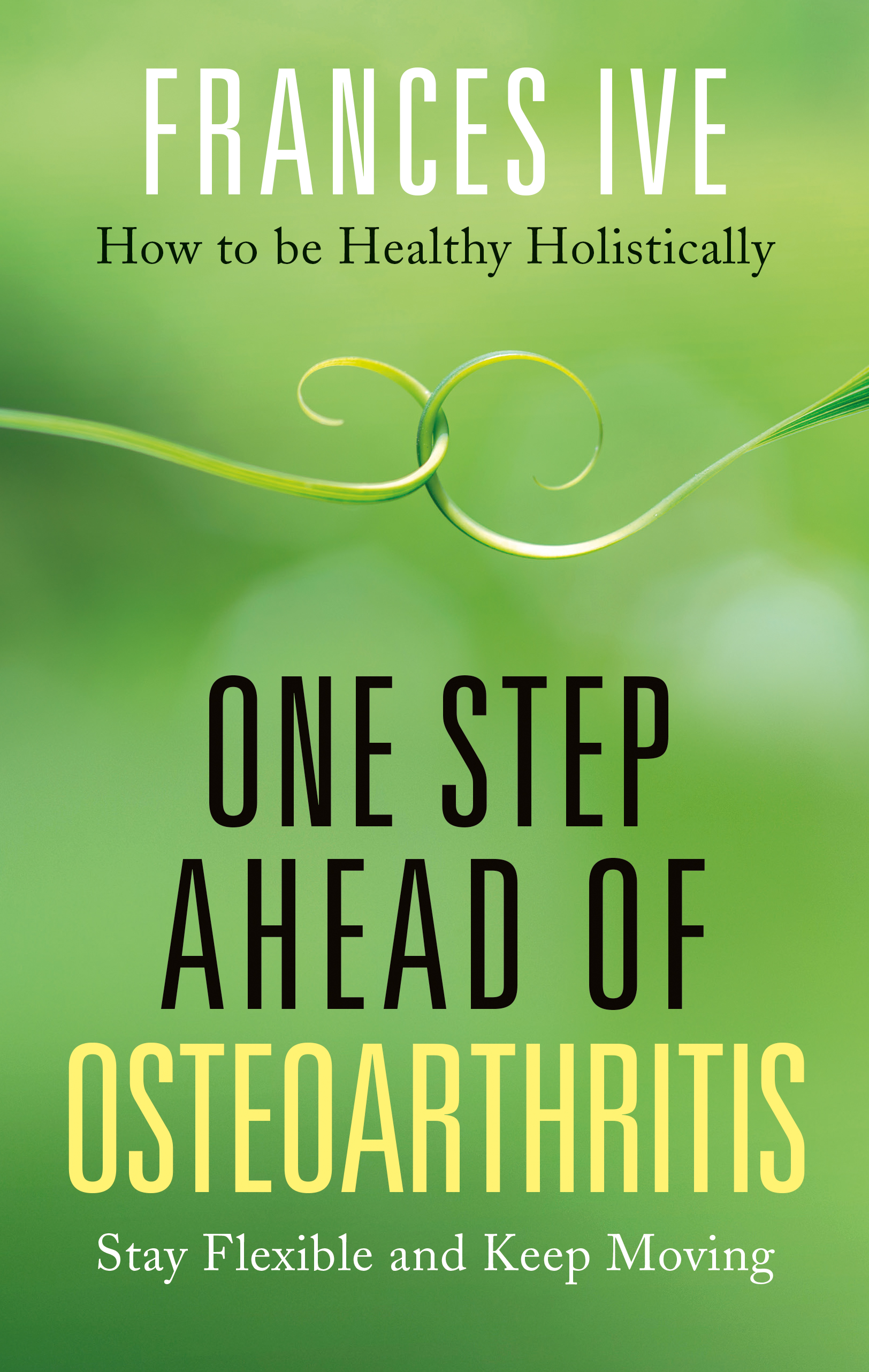 One Step Ahead of Osteoarthritis book cover